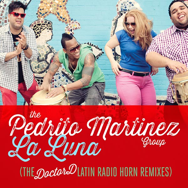 La Luna (The DoctorD Latin Radio Horn Remixes)