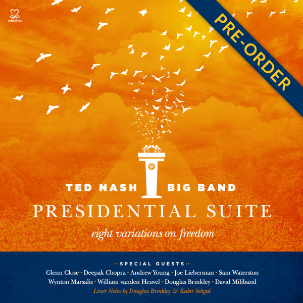 Ted Nash Big Band Presidential Suite