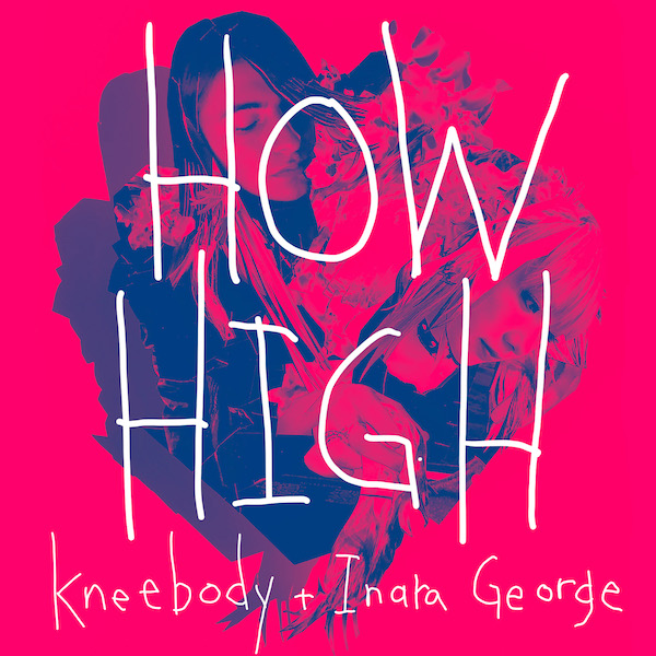 How High feat. Inara George